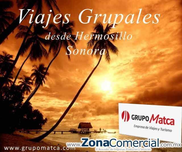 GRUPO MATCA Empresa de Viajes y Turismo Hermosillo, Sonora - México