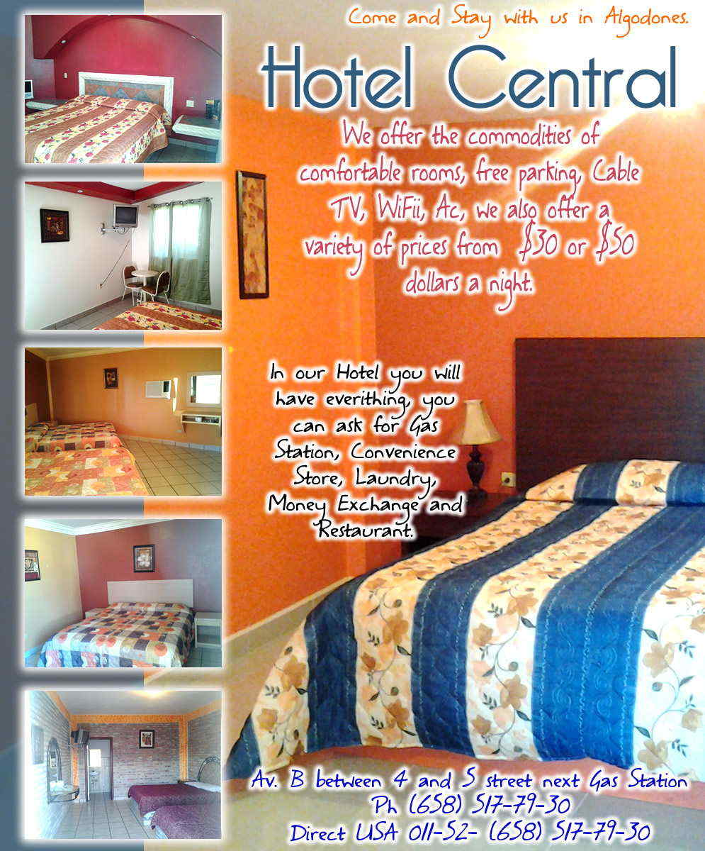 Hotel Central in Algodones  in Algodones  HABITACIONES SENCILLAS Y DOBLES AIRE ACONDICIONADO . TV CABLE . ESTACIONAMIENTO PRIVADO COMFORTABLE ROOM . FREE PARQUING HOTEL HOTELES CUARTOS DEPARTAMENTOS SUITE