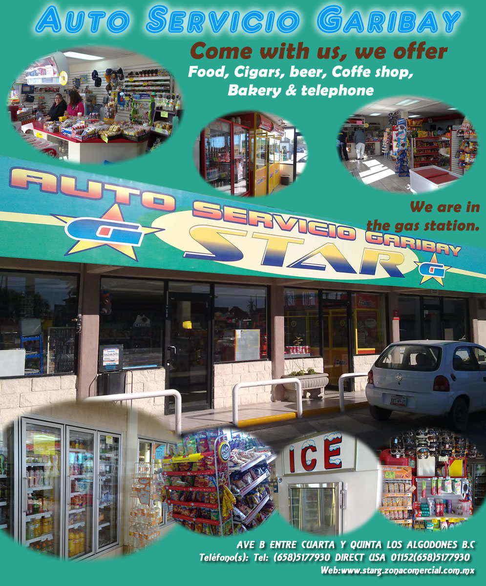 AUTOSERVICIO STAR G in Algodones  in Algodones  TIENDA DE AUTOSERVICIO VENTA DE CERVESA ABARROTES CASETA TELEFONICA CASEFON  AUTOSERVICIO TIENDA