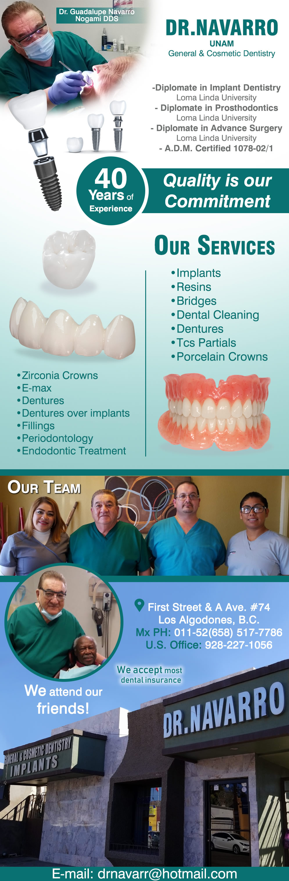DENTAL OFFICE IMPLANTS  Dr. Guadalupe Navarro Nogami DDS in Algodones  in Algodones  DENTAL OFFICE IMPLANTS DR. GUADALUPE NAVARRO NOGAMI. Our Services:  *Implants