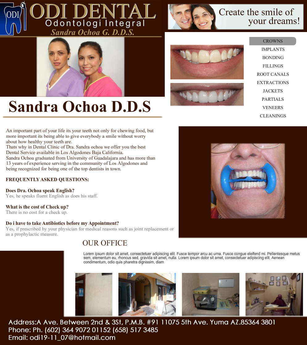 ODI DENTAL  Odontologi Integral in Algodones  in Algodones  Plates Relines Partials Bridges Cleanings Cleanings Veneers Jackets Implants Porcelain Crowns Gold Crowns Metal Crowns Bonding Fillings Root Canals Extractions     dentist dentistas clinic doctor dds
