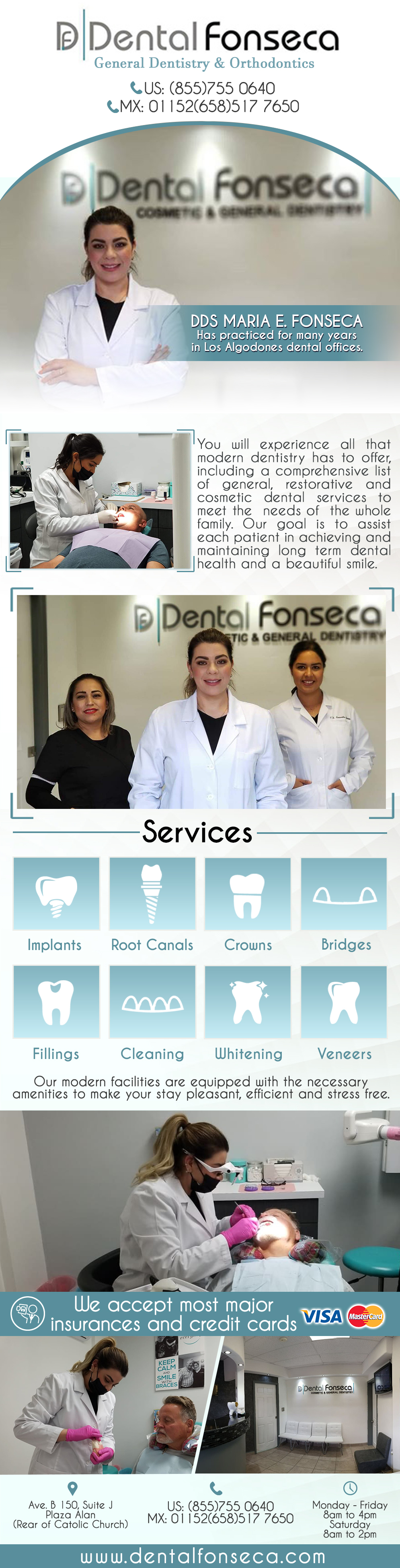 DENTAL FONSECA  DDS Maria E. Fonseca in Algodones  in Algodones  DENTAL FONSECA Cosmetic & General Dentistry. DDS Maria E. Fonseca has practiced for many years in Los Algodones dental offices.