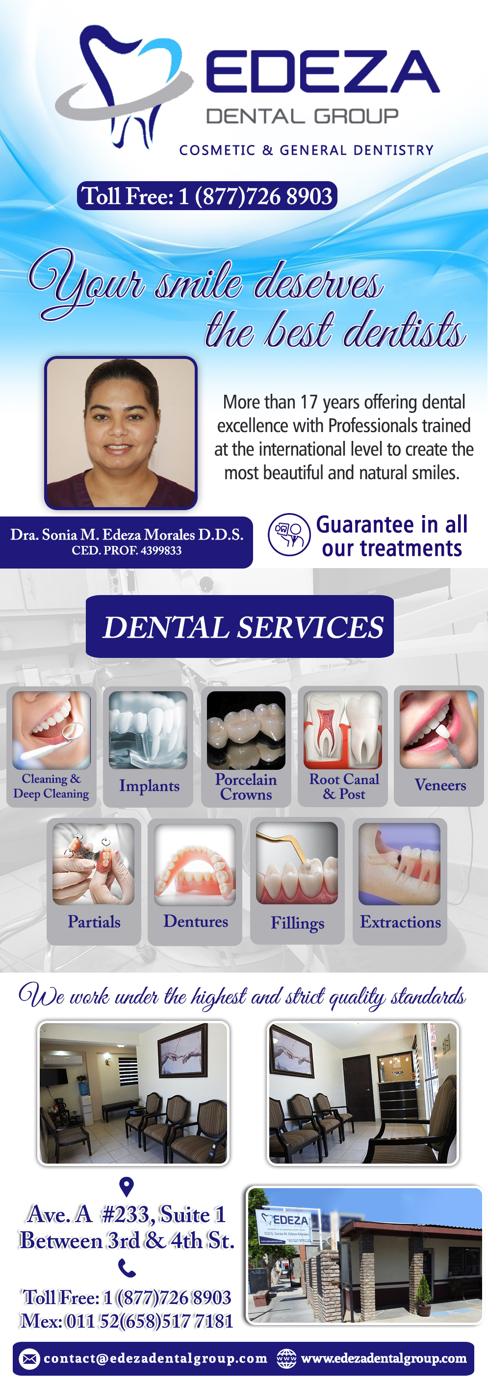 EDEZA DENTAL GROUP  Dra. Sonia M. Edeza Morales DDS in Algodones  in Algodones  Dra. Sonia Edeza DDS Your 