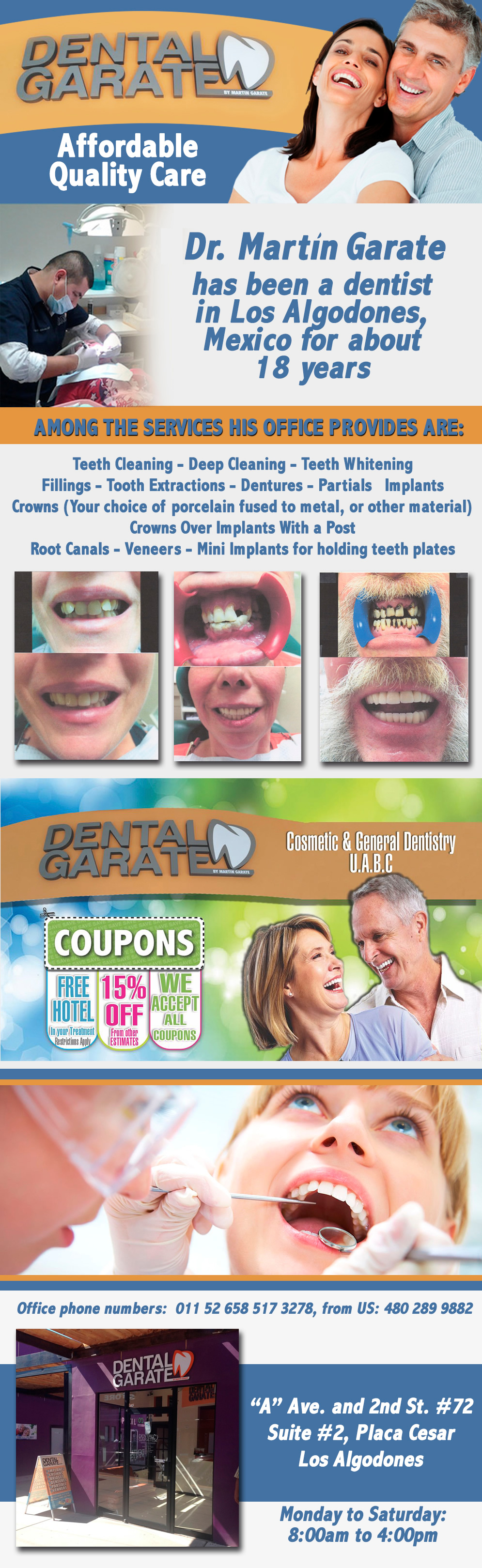 DENTAL GARATE - Martín Garate D.D.S. in Algodones  in Algodones  COSMETIC & GENERAL DENTISTRY, IMPLANTS, CROWNS, BRIDGES, DENTURES, PARTIALS, VENNERS.                 dentistas dentist dentista medico medicina dental care dental clinic