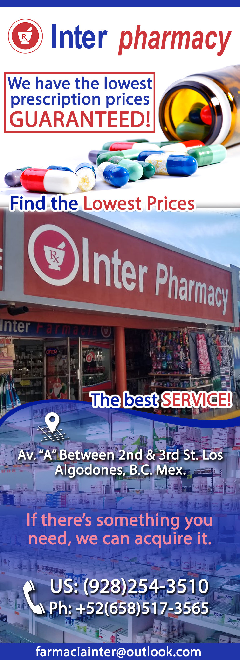 Inter Pharmacy in Algodones  in Algodones  Pharmacy in Algodones, Mexico. We have the lowest prescription prices, GUARANTEED!!