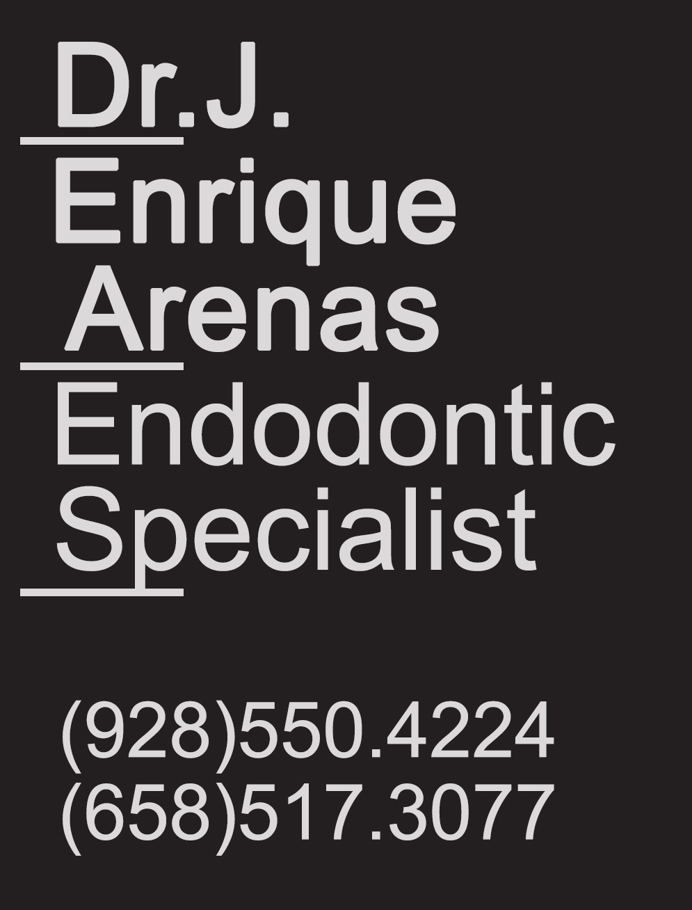 Dr. J. Enrique Arenas Endodontic Specialist  in Algodones  in Algodones  Endodontic Specialist  Endodontic Specialist
