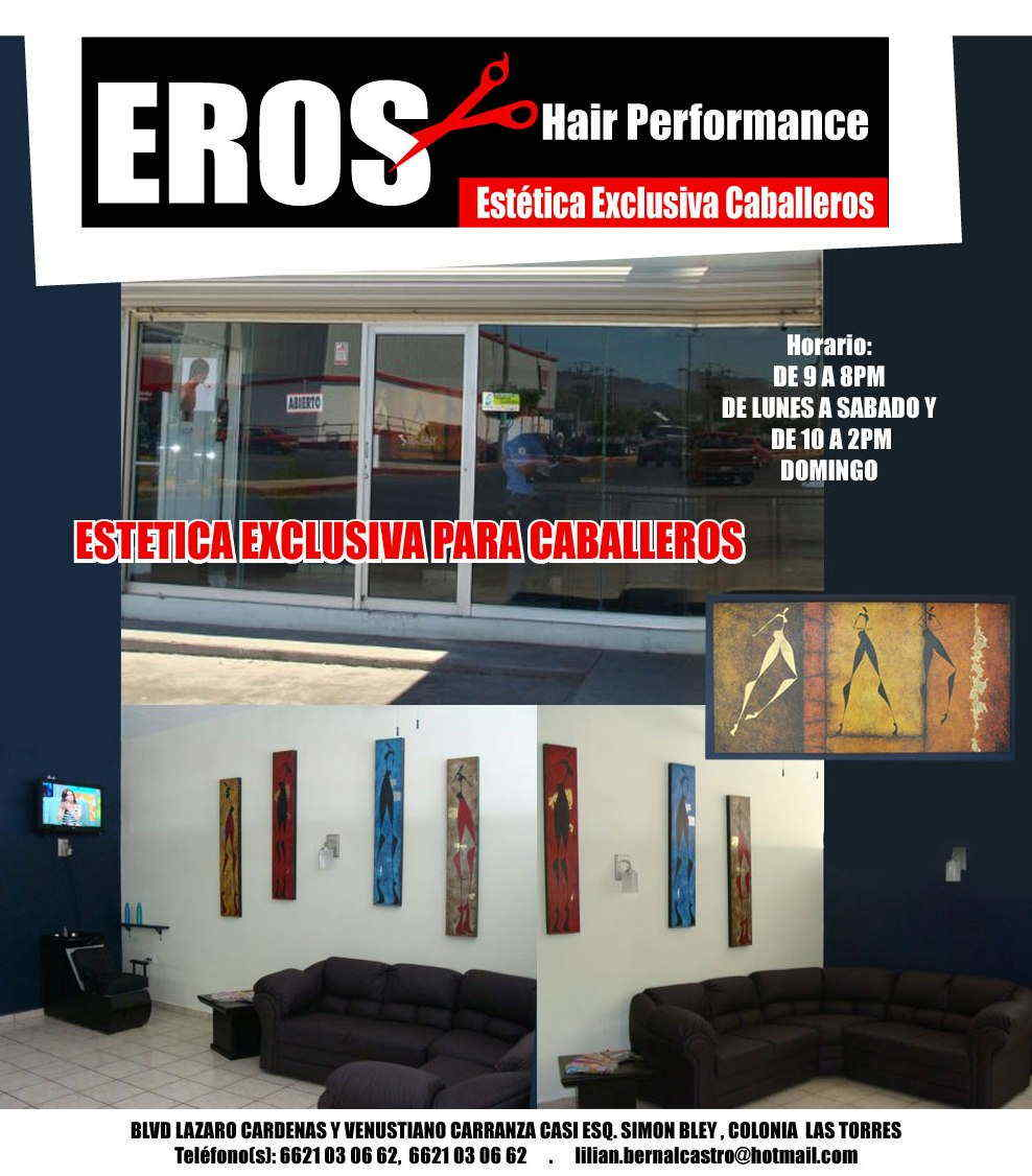 EROS HAIR PERFORMANCE-ESTETICA  EXCLUSIVA PARA CABALLEROS.