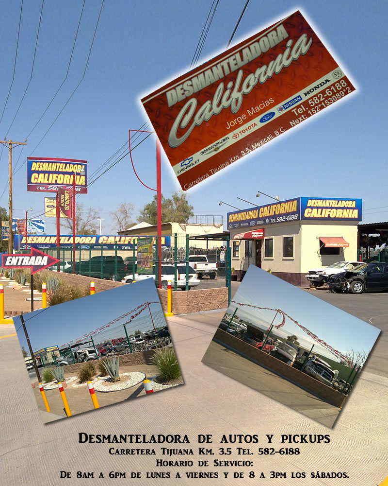Desmanteladora CALIFORNIA en Mexicali anunciado por ...