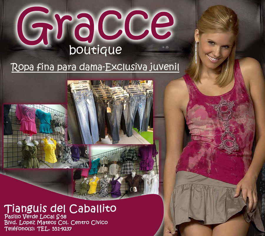 GRACCE BOUTIQUE-ROPA FINA PARA DAMA-EXCLUSIVAS JUVENIL