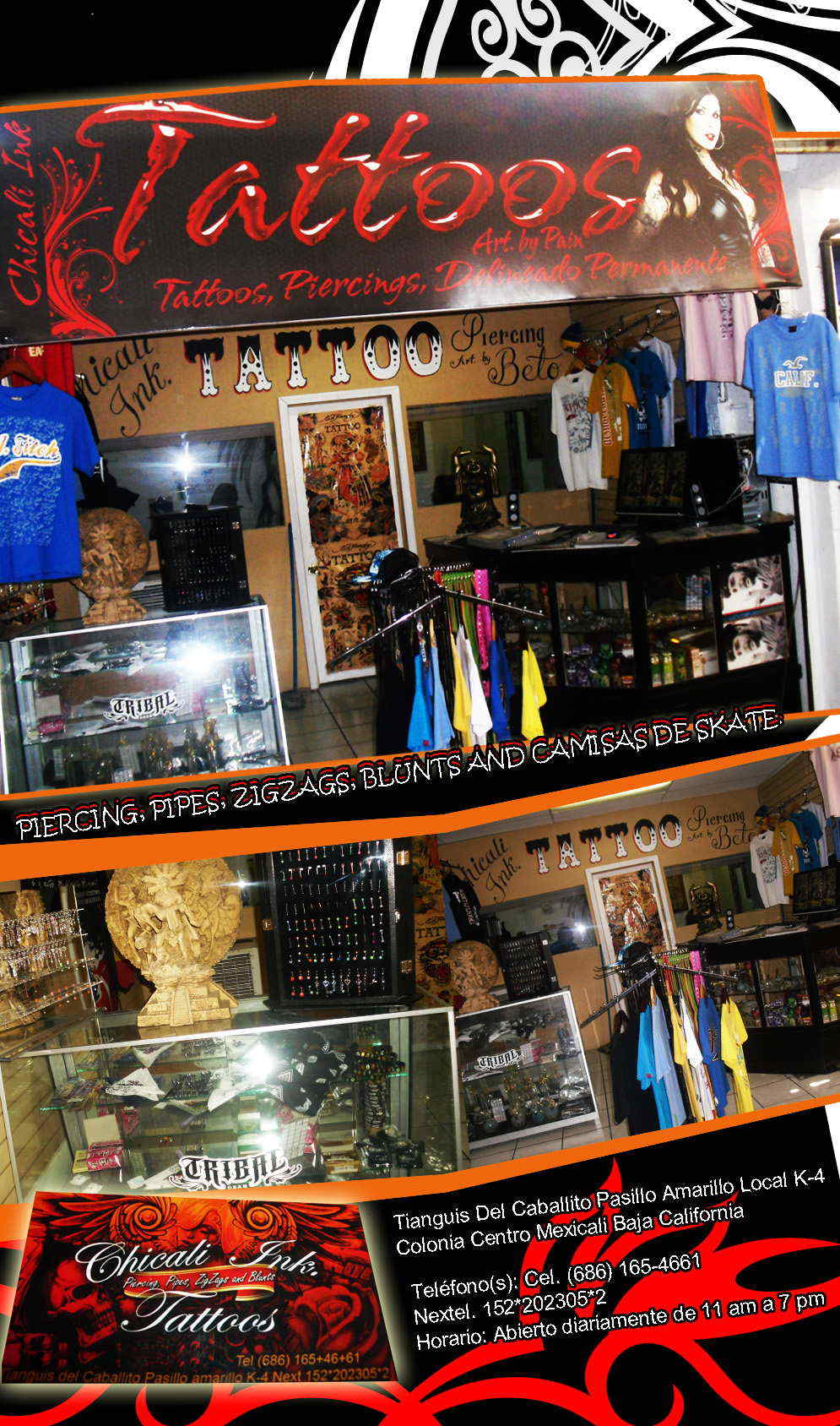 Chicali Ink. Tattoos-PIERCING, PIPES, ZIGZAGS, BLUNTS AND CAMISAS DE SKATE.